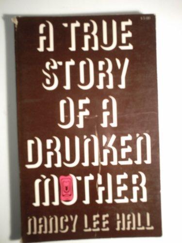 9780896083813: A True Story of a Drunken Mother