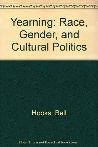 9780896083868: Yearning: Race, Gender, and Cultural Politics