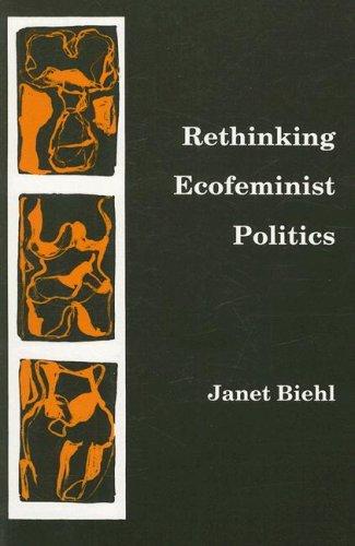 9780896083912: Rethinking Ecofeminist Politics