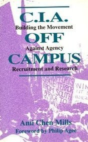 9780896084032: CIA Off Campus: Building the Movement Against Agency Recruitment and Research