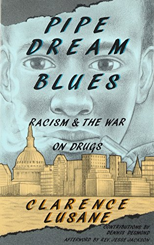 9780896084100: Pipe Dream Blues: Racism and the War on Drugs