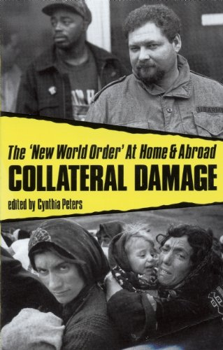9780896084223: Collateral Damage: The 'New World Order' At Home and Abroad (Historical Perspectives on Business)