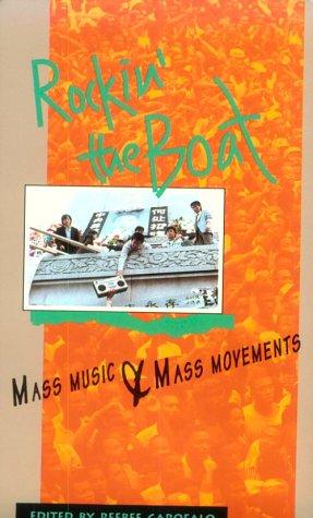 9780896084278: Rockin' the Boat: Mass Music & Mass Movements