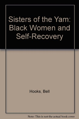 9780896084575: Sisters of the Yam: Black Women and Self-Recovery