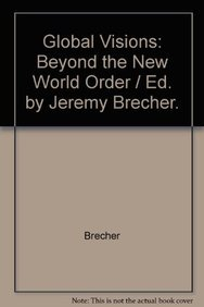 9780896084612: Global Visions: Beyond the New World Order