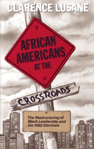 9780896084681: African Americans at the Crossroads: The Restructuring of Black Leadership and the 1992 Elections