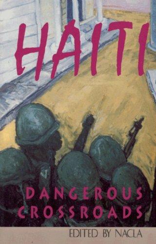 9780896085053: Haiti: Dangerous Crossroads