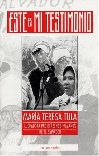 9780896085275: Este Es Mi Testimonio: Maria Teresa Tula, Luchadora Pro-Derechos Humanos De El Salvador