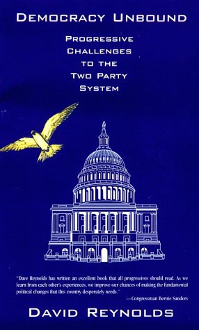 9780896085633: Democracy Unbound: Progressive Challenges to the Two Party System