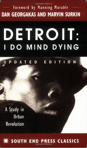 9780896085718: Detroit: I Do Mind Dying: A Study in Urban Revolution (Updated Edition) (South End Press Classics Series)