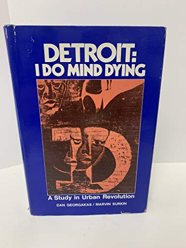 9780896085725: Detroit: I Do Mind Dying: A Study in Urban Revolution (Updated Edition) (South End Press Classics Series)