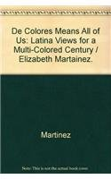 9780896085848: De Colores Means All of Us: Latina Views for a Multi-Colored Century (Series)