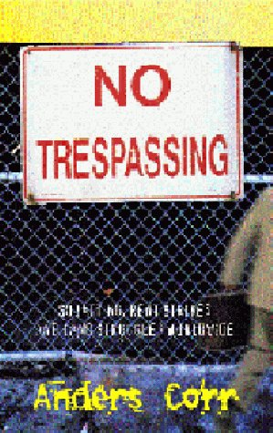 9780896085954: No Trespassing!: Squatting, Rent Strikes, and Land Struggles Worldwide