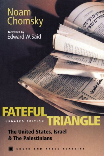 9780896086012: Fateful Triangle: The United States, Israel, and the Palestinians