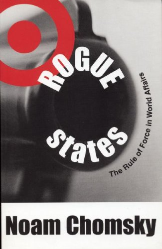 9780896086111: Rogue States: The Rule of Force in World Affairs