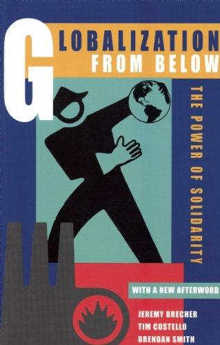 Globalization from Below: Jeremy Brecher, Tim