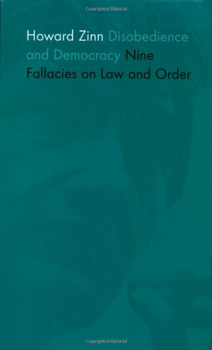 9780896086753: Disobedience and Democracy: Nine Fallacies on Law and Order (Radical 60s)
