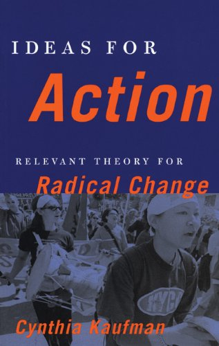 9780896086937: Ideas for Action: Relevant Theory for Radical Change