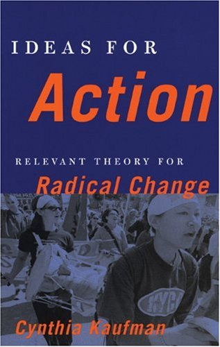 9780896086944: Ideas for Action: Relevant Theory for Radical Change
