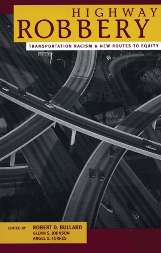 9780896087040: Highway Robbery: Transportation Racism and New Routes to Equity
