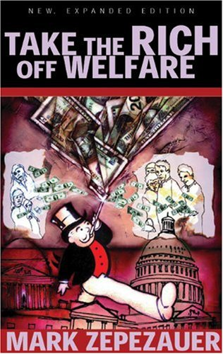 9780896087064: Take the Rich off Welfare