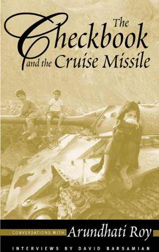 9780896087101: The Checkbook and the Cruise Missile: Conversations with Arundhati Roy