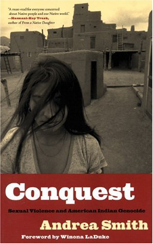 9780896087439: Conquest: Sexual Violence and American Indian Genocide
