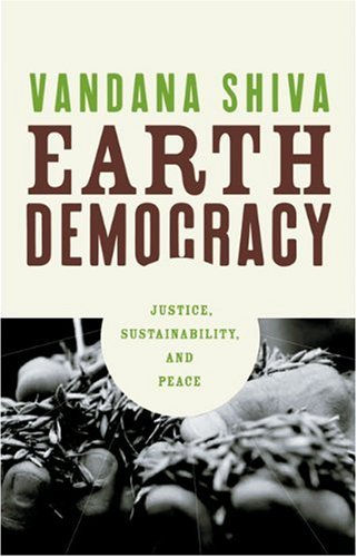 9780896087453: Earth Democracy: Justice, Sustainability, And Peace