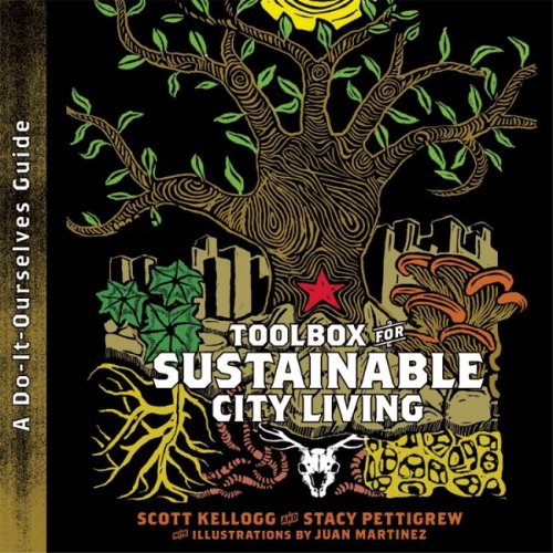 9780896087804: Toolbox for Sustainable City Living: A Do-It-Ourselves Guide