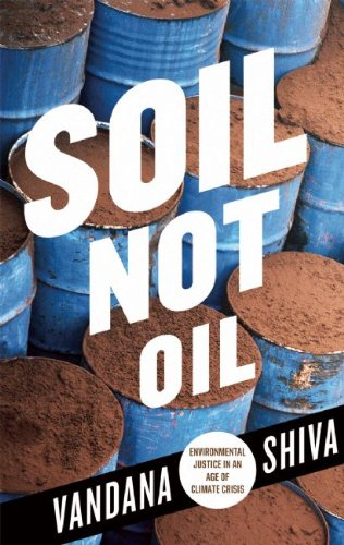 9780896087828: Soil Not Oil: Environmental Justice in an Time of Climate Crisis