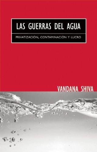 9780896087903: Las Guerras del Agua: Privatización, Contaminación y Lucro (Spanish Edition)