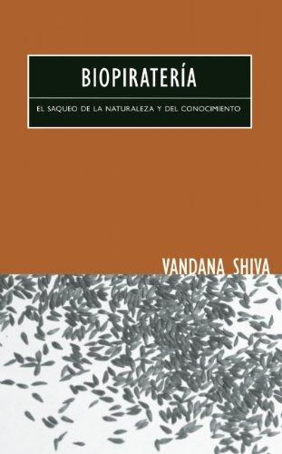 9780896087910: Biopiratería: El Saqueo de la Naturaleza y del Conocimiento (Spanish Edition)