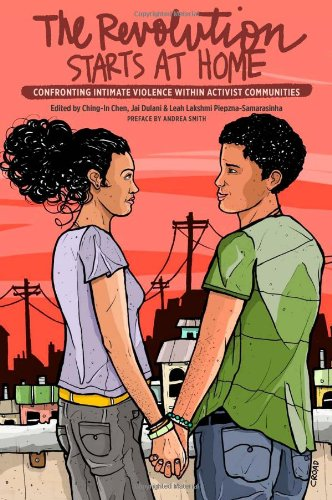 9780896087941: The Revolution Starts at Home: Confronting Intimate Violence Within Activist Communities