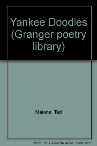 Yankee Doodles (Granger poetry library): Malone, Ted