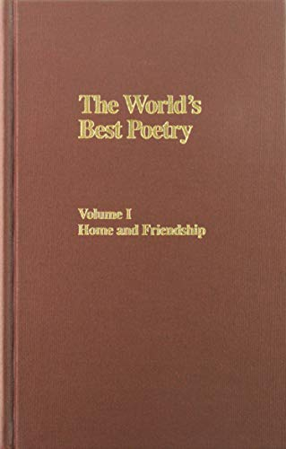 9780896092020: 1: World's Best Poetry: Home / Friendship (The Granger anthology)
