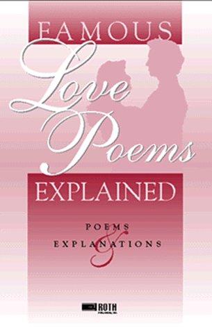 9780896093539: Famous Love Poems Explained (Famous Poems Explained Series) (Famous Poems Explained Series Volume 1)