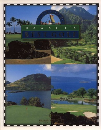 Discover Hawaii's Best Golf: George Fuller, George Fuller (Photographer)