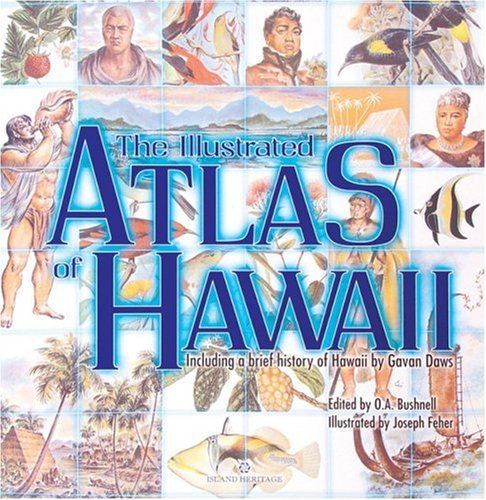 9780896100343: The Illustrated Atlas of Hawaii: An Island Heritage Book with a History of Hawaii