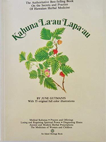 Kahuna La'au Lapa'au: Gutmanis, June; Kelsey,