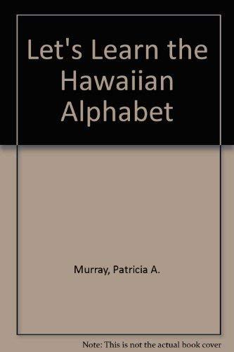 9780896100794: Let's Learn the Hawaiian Alphabet