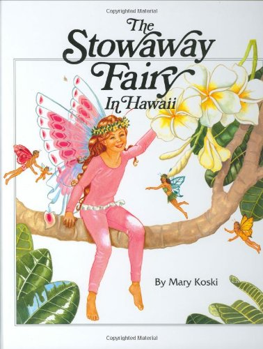9780896102255: Stowaway Fairy In Hawaii
