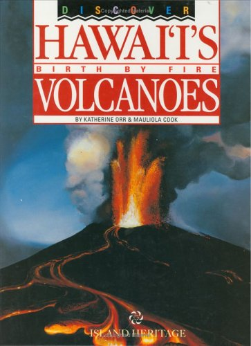 9780896102453: Discover Hawai'i's Birth by Fire Volcanoes