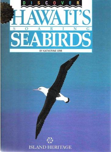 9780896102460: Discover Hawai'i's Soaring Seabirds