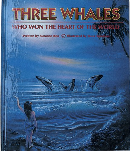 9780896102880: Three Whales Who Won the Heart of the World