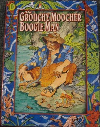 Da Grouchy, Moocher Boogie Man: Prince Neff Maiava,