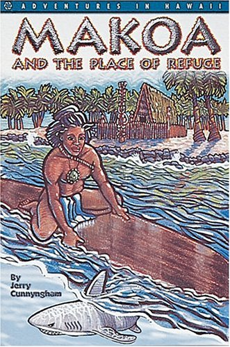 Makoa, the Place of Refuge: Jerry Cunnyngham