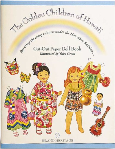 The Golden Children of Hawaii Cut-Out Paper Doll Book: Yuko Green