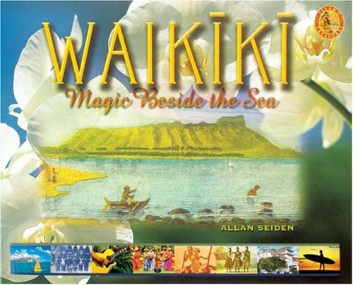 9780896103634: Waikiki: Magic Beside the Sea (Island Treasures)