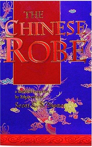 The Chinese Robe: A Novel of Suspense: Scott C. S Stone