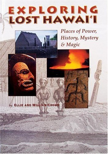 9780896103832: Exploring Lost Hawaii: Places of Power, History, Mystery & Magic